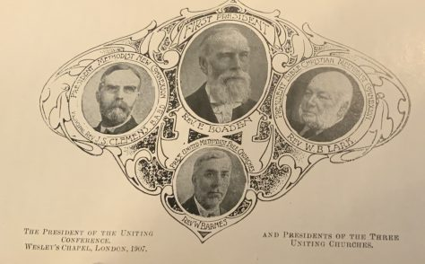1907 the Uniting Conference of Bible Christian, United Methodist Free Church, Methodist New Connexion- Presidents